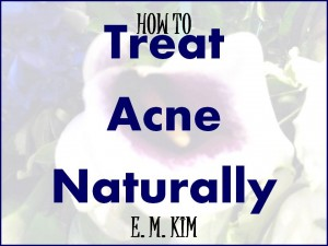 TREAT ACNE NATURALLY
