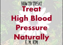 TREAT HIGH BLOOD PRESSURE NATURALLY