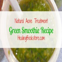 natural acne treatment green smoothie recipe